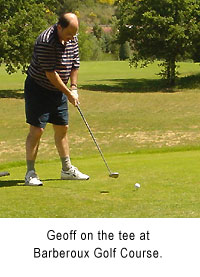 Geoff golfing at the Barberoux Golf Course in Provence, France.